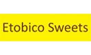 Etobico Sweets